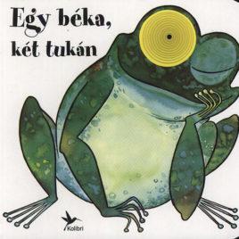 Egy béka, két tukán – gyerek könyv